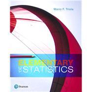 Elementary Statistics by Triola, Mario F., 9780134462455