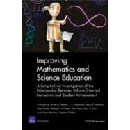 Improving Mathematics and Science Education : A Longitudinal Investigation of the Relationship between Reform-oriented Instruction and Student Achievement
