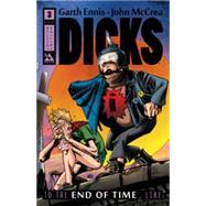 Dicks 3 by Ennis, Garth; McCrea, John, 9781592912582