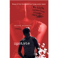 Upstate A Novel