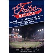A Tribe Reborn by Pappas, George Christian; Peters, Hank, 9781683582748
