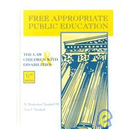 Free Appropriate Public Education : The Law and Children with Disabilities