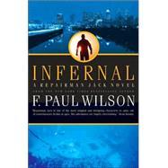 Infernal A Repairman Jack Novel