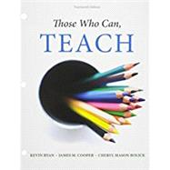 Bundle: Those Who Can, Teach, Loose-leaf Version, 14th + MindTap Education, 1 term (6 months) Printed Access Card