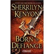 Born of Defiance