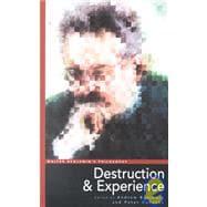 Walter Benjamin's Philosophy : Destruction and Experience
