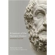 A Lexicon of the Homeric Dialect by Cunliffe, Richard John; Dee, James H. (CON), 9780806143088