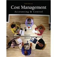 Cost Management : Accounting and Control,9780324233100