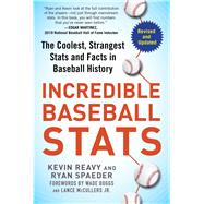 Incredible Baseball Stats by Reavy, Kevin; Spaeder, Ryan; Boggs, Wade; McCullers, Lance, Jr., 9781683583127