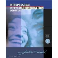 Interpersonal Communication With Infotrac: Everyday Encounters (Book with CD-ROM),9780534623166