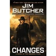 Changes : A Novel of the Dresden Files,9780451463173