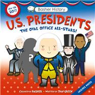 Basher History: US Presidents Revised Edition