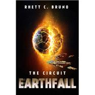 Earthfall by Bruno, Rhett C., 9781682303252