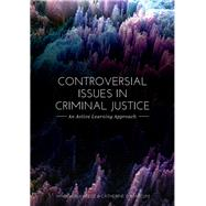 Controversial Issues in Criminal Justice