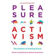 Pleasure Activism by Brown, Adrienne Maree, 9781849353267