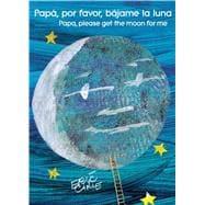 Papá, por favor, bájame la luna (Papa, Please Get the Moon for Me)