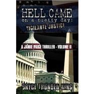 Hell Came on a Pretty Day : Vigilante Justice