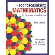 Reconceptualizing Mathematics for Elementary  School Teachers by Sowder, Judith; Sowder, Larry; Nickerson, Susan, 9781464193330
