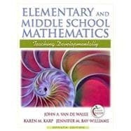 Elementary and Middle School Mathematics : Teaching Developmentally,9780205573523