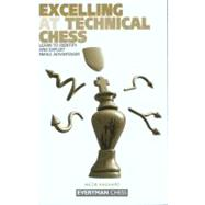 Excelling at Technical Chess Learn To Identify And Exploit Small Advantages