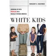 White Kids by Hagerman, Margaret A., 9781479803682