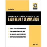 Appleton and Lange's Review for the Radiography Examination. Text with CD-ROM for Windows
