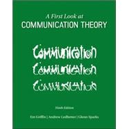 A First Look at Communication Theory by Griffin, Em; Ledbetter, Andrew; Sparks, Glenn, 9780073523927