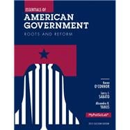 Essentials of American Government : Roots and Reform, 2012 Election Edition,9780205883998