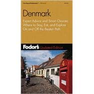 Denmark : Expert Advice and Smart Choices: Where to Stay, Eat, and Explore on and off the Beaten Path
