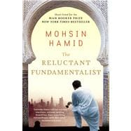 The Reluctant Fundamentalist,Hamid, Mohsin,9780156034029