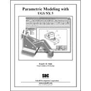 Parametric Modeling with UGS NX5