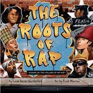 The Roots of Rap by Weatherford, Carole Boston; Morrison, Frank, 9781499804119