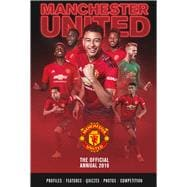 The Official Manchester United Annual 2020 by Bartram, Steve, 9781913034252