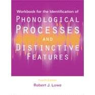 Workbook for the Identification of Phonological Processes and Distinctive Features by Lowe, Robert J., 9781416404378