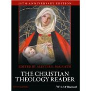 The Christian Theology Reader by McGrath, Alister E., 9781118874387