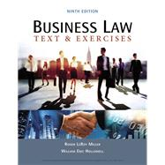 Business Law: Text & Exercises by Miller, Roger LeRoy; Hollowell, William E., 9781337624657