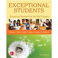 Looseleaf for Exceptional Students: Preparing Teachers for the 21st Century by Taylor, Ronald; Smiley, Lydia; Richards, Stephen, 9781260214673