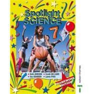 Spotlight Science 7 - Revised Edition