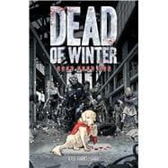 Dead of Winter by Starks, Kyle; Gabo; CRANK!, 9781620104835