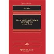 Trademarks and Unfair Competition: Law and Policy,9780735594869
