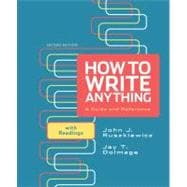 How to Write Anything : A Guide and Reference with Readings,9780312674892
