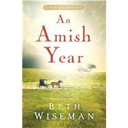 An Amish Year by Wiseman, Beth, 9781410484918