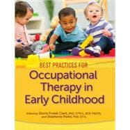 Best Practices for Occupational Therapy in Early Childhood SKU: 900498