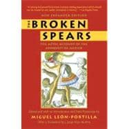 The Broken Spears 2007 Revised Edition by LEON-PORTILLA, MIGUEL, 9780807055007