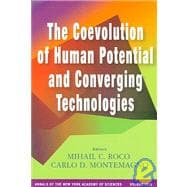 The Coevolution Of Human Potential And Converging Technologies