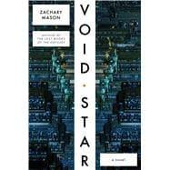 Void Star A Novel