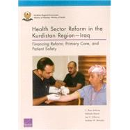 Health Sector Reform in the Kurdistan Region—Iraq Financing Reform, Primary Care, and Patient Safety