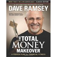 The Total Money Makeover by Ramsey, Dave, 9781595555274