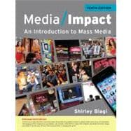 Media Impact An Introduction to Mass Media, 2013 Update,9781111835293