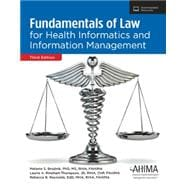 Fundamentals of Law for Health Informatics and Information Management, Third Edition (Product # AB241816)
